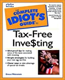 Tax-Free Investing, Grace W. Weinstein, 0028638921