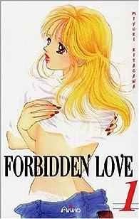 Forbidden Love, tome 1 par Miyuki Kitagawa