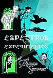 Espectros y experimentos (Cronicas de Edgar el cuervo / Raven Mysteries) (Spanish Edition)