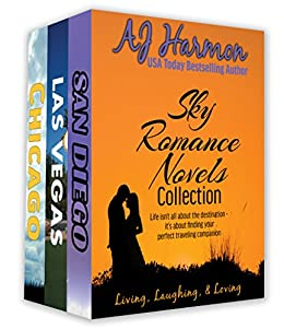 Sky Romance Novels Collection: Life isn't all about the destination - it's about finding your perfect traveling companion. by [Harmon, AJ]