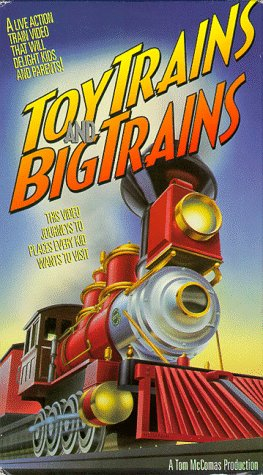 Toy Trains and Big Trains [VHS]