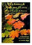 Wild Edible & Medicinal Plants: Alask...