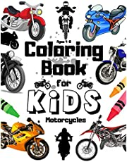 Motorcycles Coloring Book For Kids Ages 4-8: Cool Vehicles Gift | Dirtbike | Motocross | Chopppers | Dirt Bike | Bycycles | Vintage Motor Cycle for Boys And Toddlers | Ive Loved Transportation