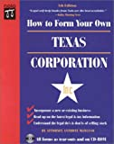 How to Form Your Own Texas Corporation, Anthony Mancuso, 0873375599