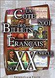 Image de La Cote 2001 des billets Français du XXe siècle