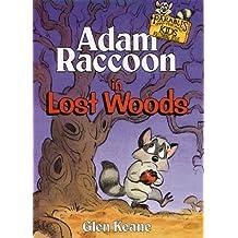 Adam Raccoon In Lost Woods (Paperback): REPRINT - NO DATE