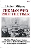 The Man Who Rode the Tiger, Herbert Mitgang, 039300922X