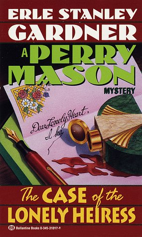 The Case of the Lonely Heiress (Perry Mason Mysteries (Fawcett Books))