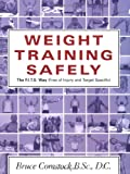 Weight Training Safely: The F.I.T.S. Way (Free of Injury & Target-Specific) : A Reference Guide and Injury Prevention Program