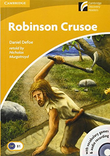 Robinson Crusoe Level 4 Intermediate Book with CD-ROM and Audio CD (Cambridge Discovery Readers: Level 4)