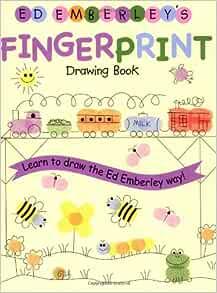Ed Emberley S Fingerprint Drawing Book Ed Emberley S Drawing Book Of Emberley Ed Emberley Ed 9780316789691 Amazon Com Books