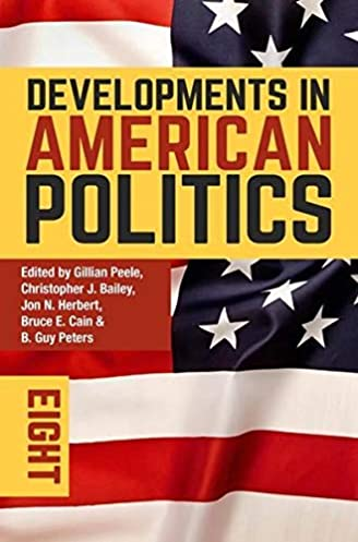 developments in american politics 8 amazon co uk gillian peele