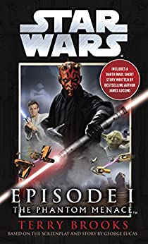 The Phantom Menace: Star Wars: Episode I by [Brooks, Terry]