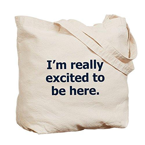 CafePress–Ich bin wirklich aufgeregt, hier zu sein–Leinwand Natur Tasche, Reinigungstuch Einkaufstasche Tote S khaki