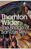 """""""The Bridge of San Luis Rey (Penguin Modern Classics)"""" av Thornton Wilder"""
