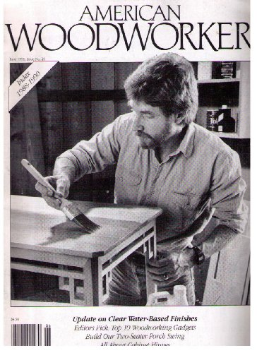 American Woodworker Magazine June 1991 (Issue 20)
