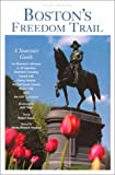 img - for Boston's Freedom Trail: A Souvenir Guide (Boston's Freedom Trail, 5th ed) book / textbook / text book