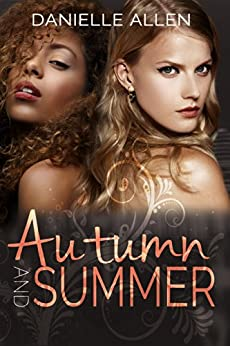 Autumn and Summer by [Allen, Danielle]