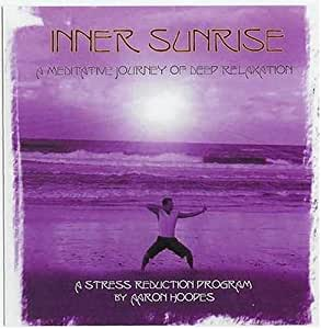 Inner Sunrise: A Meditative Journey of Deep Relaxation