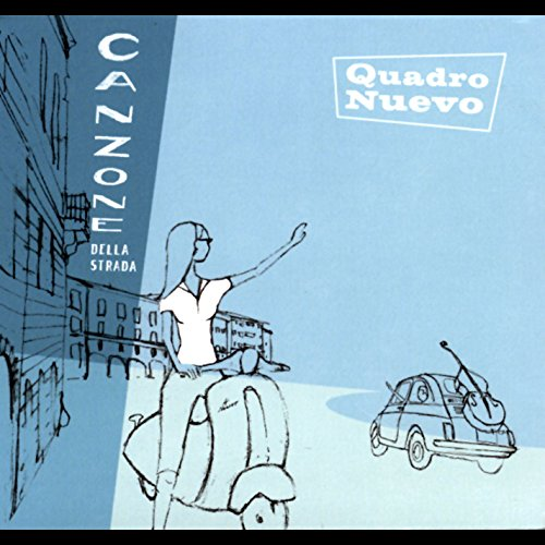 Amazon.com: Canzone Della Strada: Quadro Nuevo: MP3 Downloads