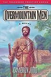 The Overmountain Men, Cameron Judd, 1581820976