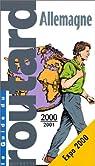 Guide du routard. Allemagne. 2000-2001 par Guide du Routard