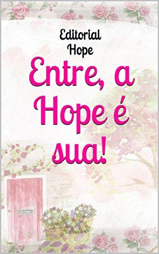 Entre, a Hope é sua!