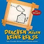 Drachen mögen keine Kekse (Drache Quentin 2) | Tobias Schier,Claudia Weiand