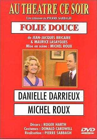 """""""Folie Douce"""" avec Michel Roux - Au Théâtre Ce Soir 5192BQSNV1L._SY445_"""