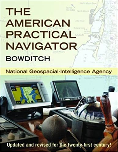 The American Practical Navigator Bowditch 1st Edition By National Geospatial Intelligence Agency