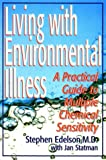 Living with Environmental Illness, Stephen Edelson, 087833968X