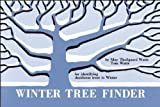 img - for Winter Tree Finder: A Manual for Identifying Deciduous Trees in Winter (Eastern US) (Nature Study Guides) by May T. Watts (1970-01-01) book / textbook / text book