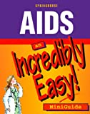 AIDS and Their Application, Springhouse Publishing Company Staff, 158255014X