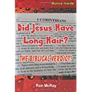 Did Jesus Have Long Hair?: The Biblical Verdict!
