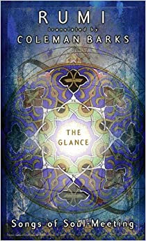 The Glance: A Vision of Rumi