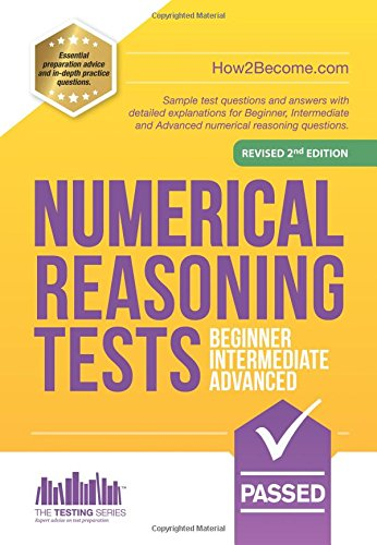 Pdf Teaching Numerical Reasoning Tests Beginner - Intermediate - Advanced: Sample test questions and answers with detailed explanations for Beginner, Intermediate and Advanced numerical reasoning questions.
