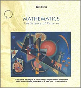 Mathematics: The Science of Patterns: The Search for Order