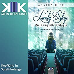 Lovely Skye: Die komplette Trilogie