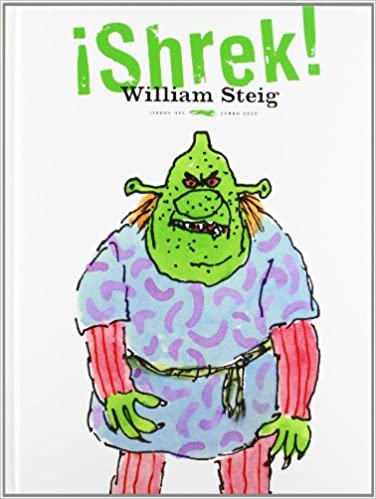 ¡Shrek! (Álbumes ilustrados): Amazon.es: William Steig, Elena del Amo de Laiglesia: Libros