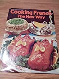 img - for Cooking French the New Way book / textbook / text book