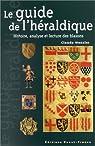 Le guide de l'héraldique par Wenzler