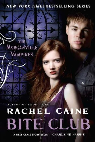 Bite Club: The Morganville Vampires by Rachel Caine (2011-10-04) pdf epub download ebook