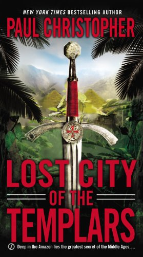 Lost city of the templars kindle edition by paul christopher lost city of the templars by christopher paul fandeluxe Image collections