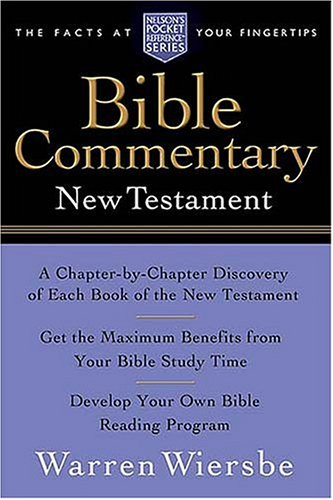 The Wiersbe Bible Commentary - New Testament - 1