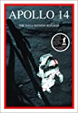 Apollo 14: The NASA Mission Reports: Apogee Books Space Series 14