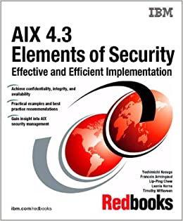 Aix 4 3 Elements of Security Effective and Efficient Implementation
