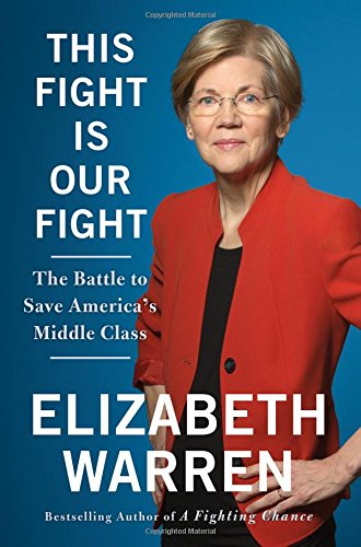 This Fight Is Our Fight: The Battle to Save America's Middle Class PDF