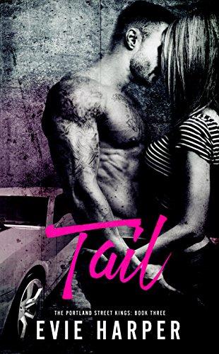 Hot Tail (Tail (Portland Street Kings Book 3))