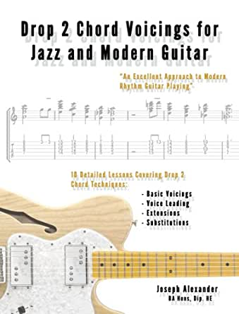 Drop 2 Chord Voicings for Jazz and Modern Guitar (English Edition ...