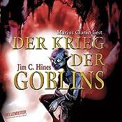 Der Krieg der Goblins (Goblins 3) | Jim C. Hines